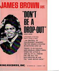 James Brown drop out