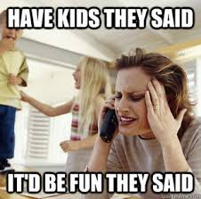 kids out